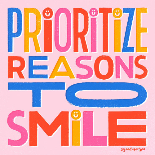 Prioritize reasons to smile gif