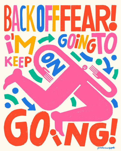 Back off fear i am going to keep on going lettering illustration