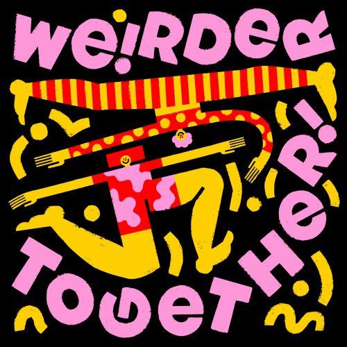 Lettering art of we!rder together