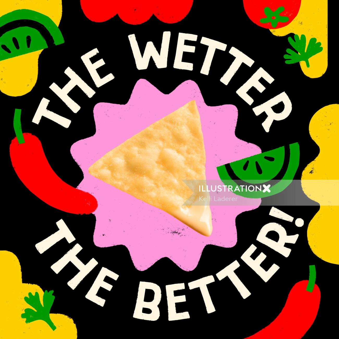 Lettering illustration of the wetter the better for product selling