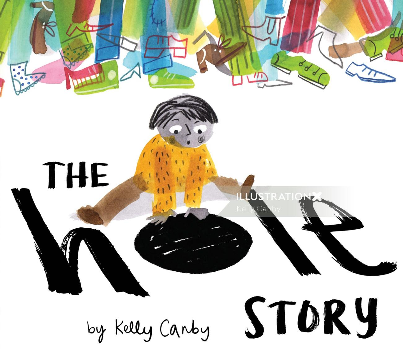 The Hole Story book cover poster by Kelly Canby