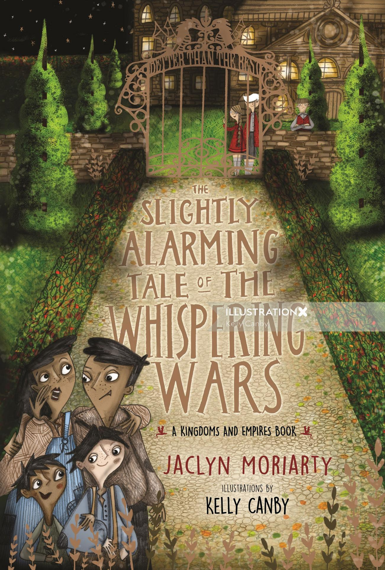 """Book Cover design for Slighty Alamring Tale """"The Whispering Wars"""