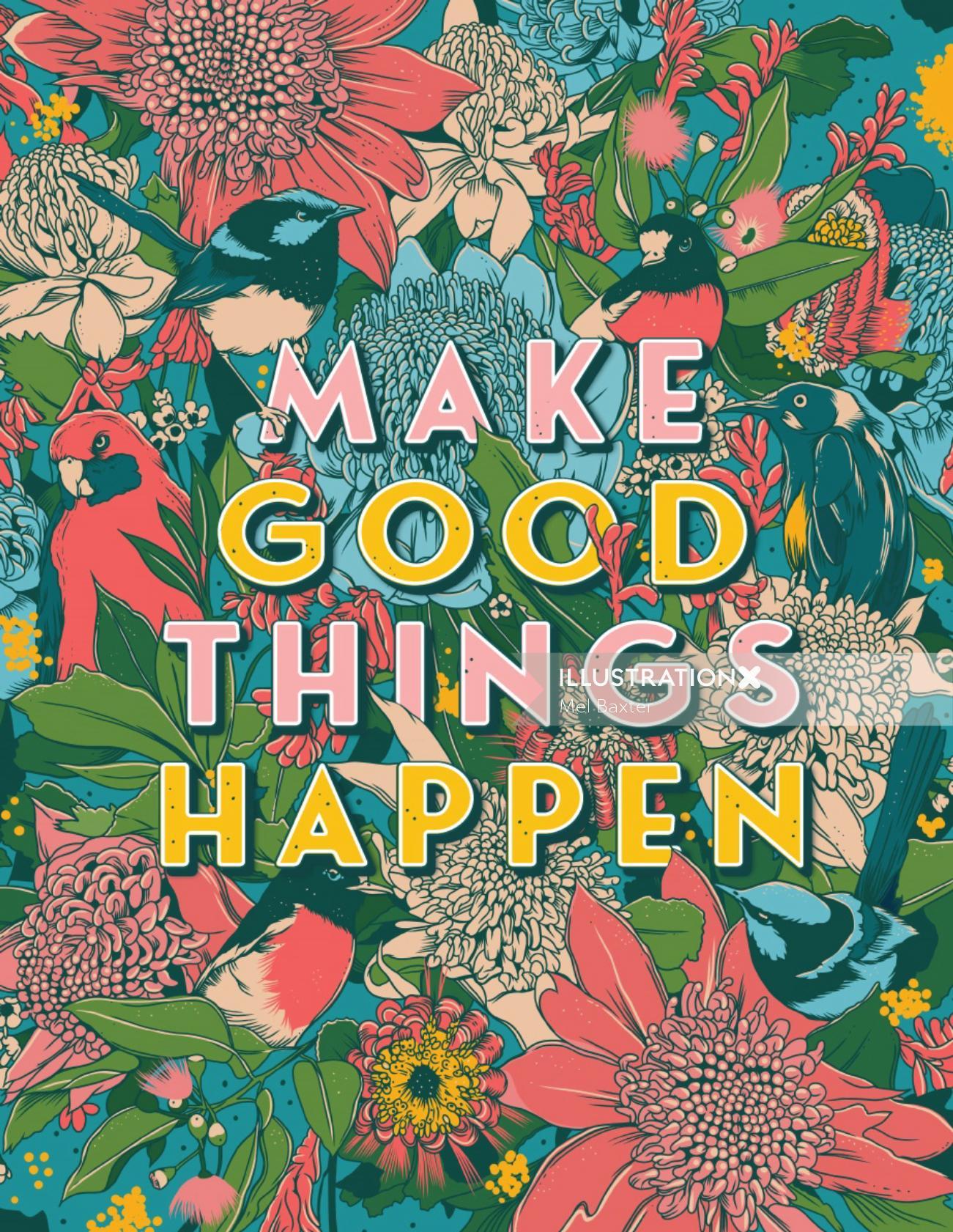 nature make good things happen