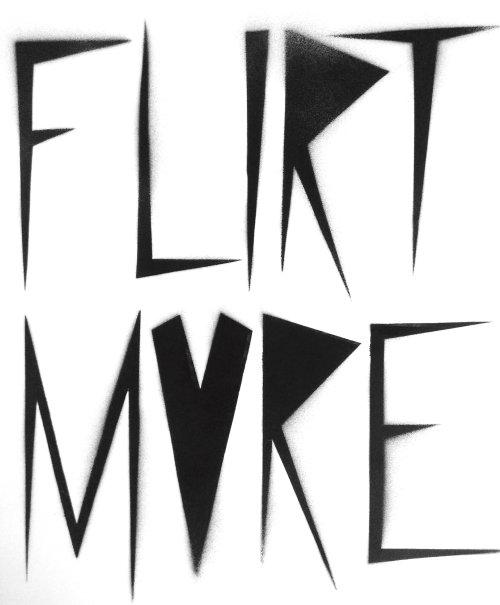 Graphic lettering FLIRT MVRE