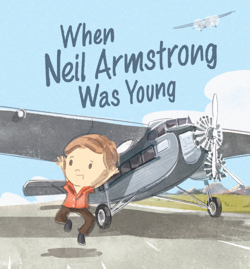 When Neil Armstrong was Young - Picture Book