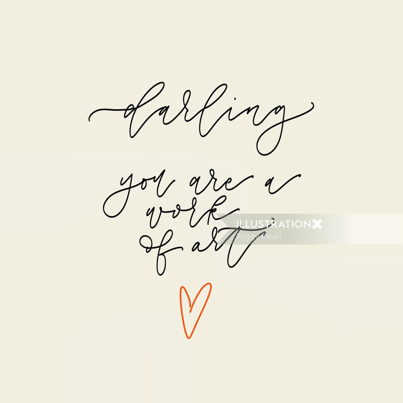 Darling your a work of art lettering illustration