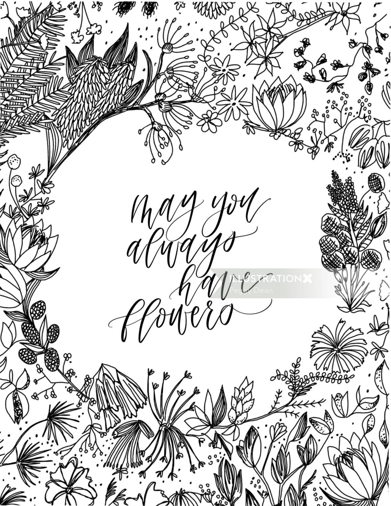 May you always have flowers calligraphy
