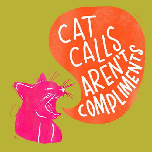 Lettering art of cats calls aren't compliments