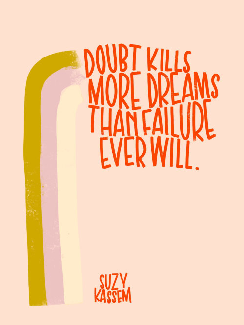 Lettering art of Doubt kills more dreams than failure ever will