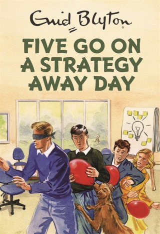 five go on a strategy away day book cover