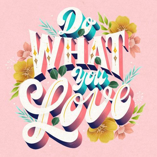 Letras de arte de fazer o que você ama
