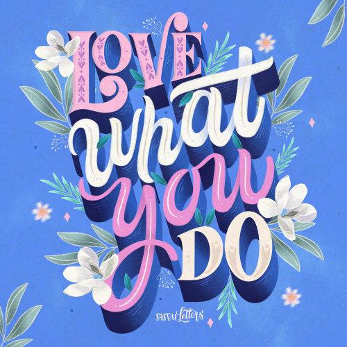 Arte de letras conceituais de amar o que você faz