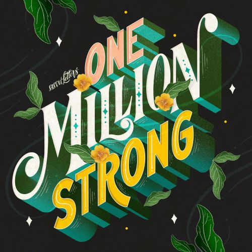 Lettering art of one million strong