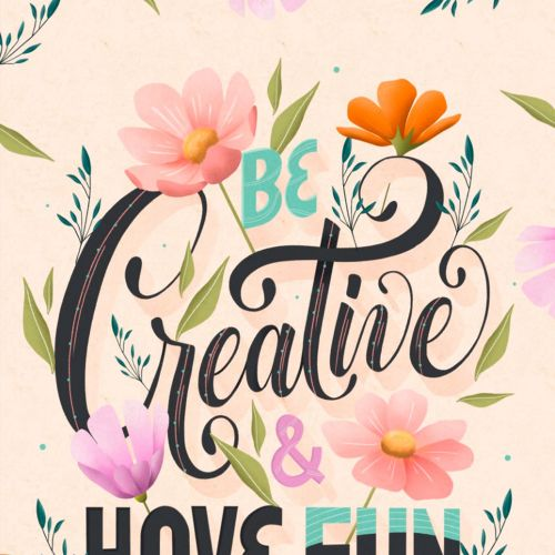 Lettering art of be creative & have fun