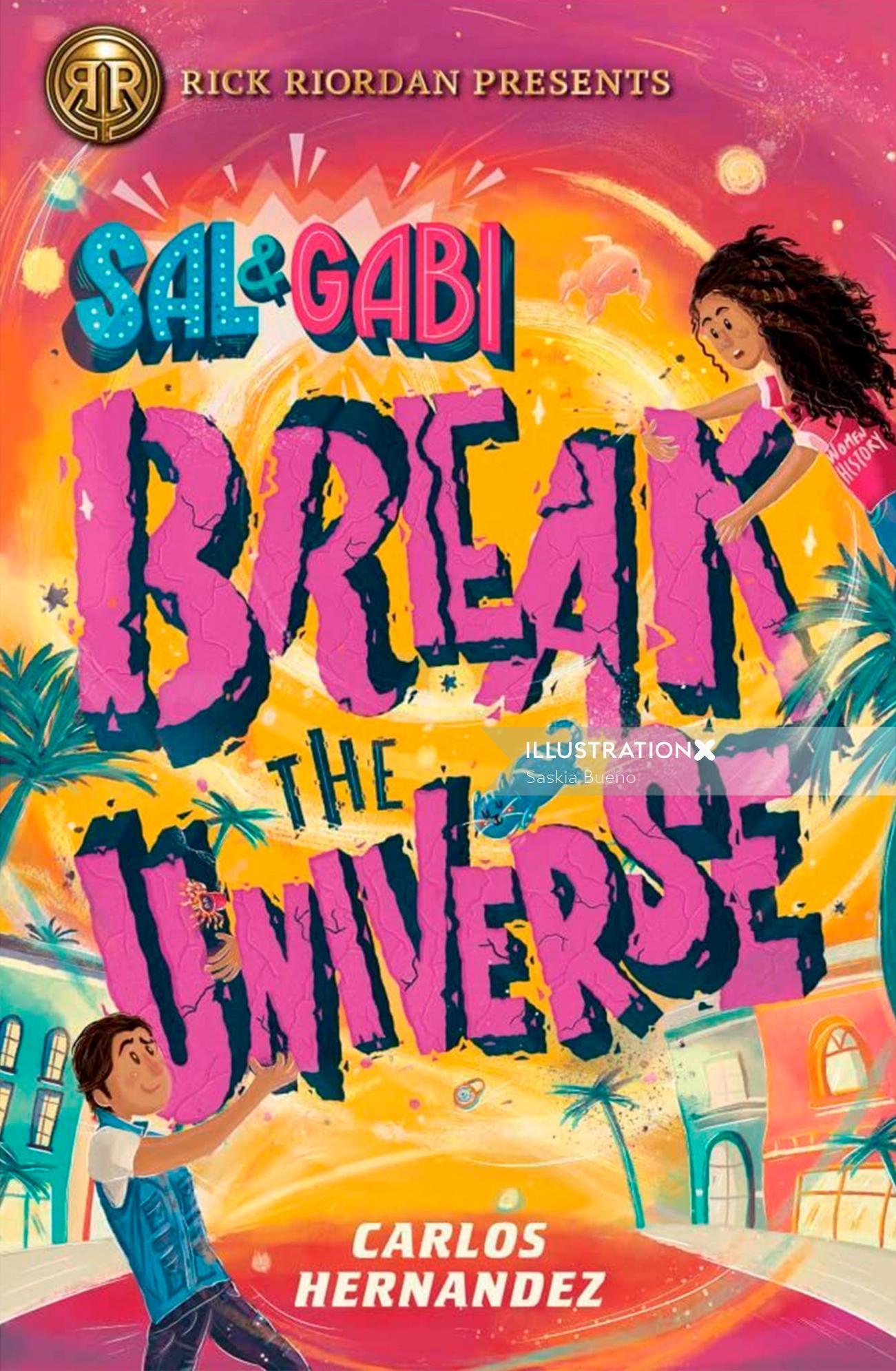 Lettering illustration of Sal & Gabi Break the Universe