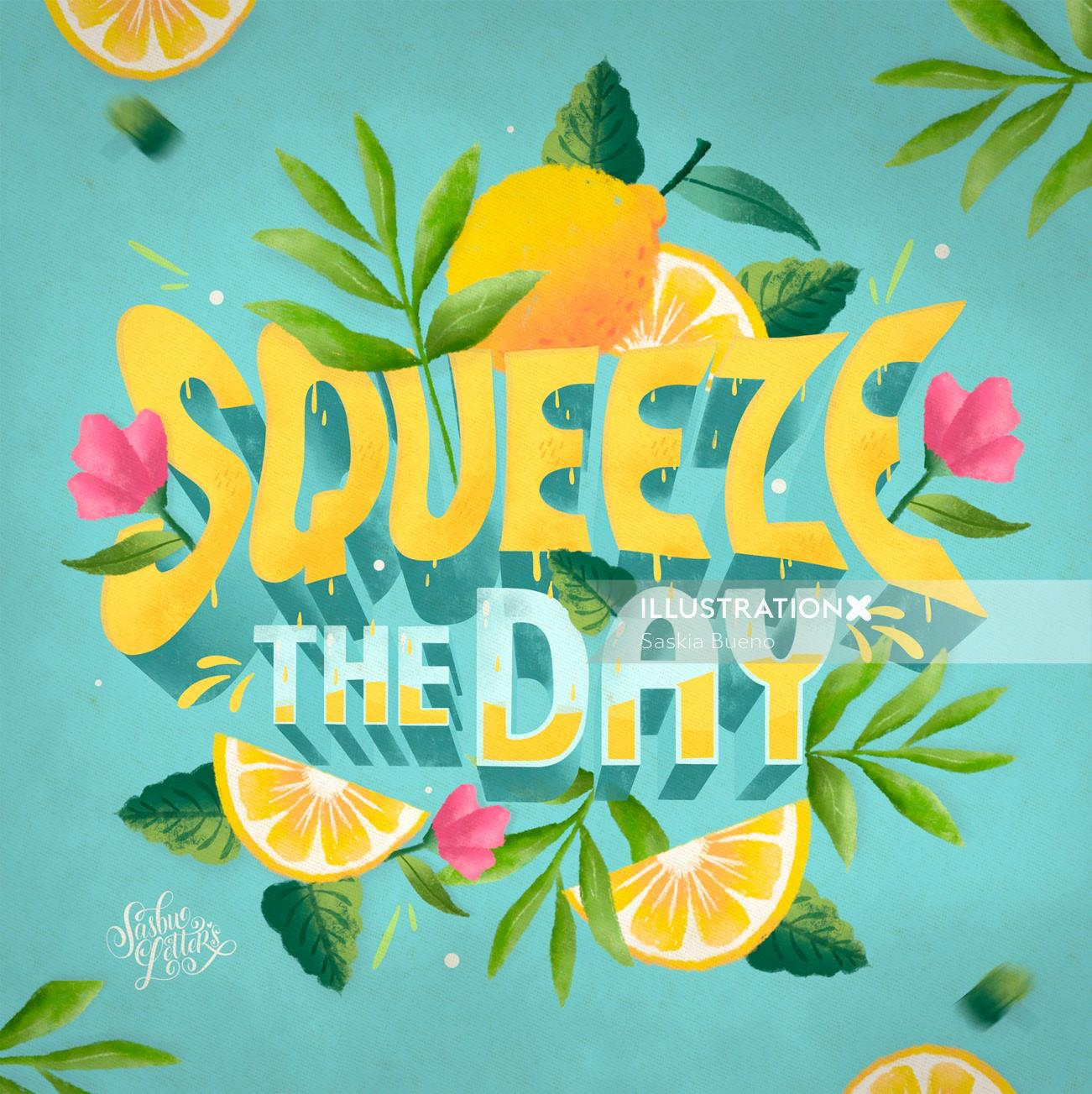 Squueze The Day