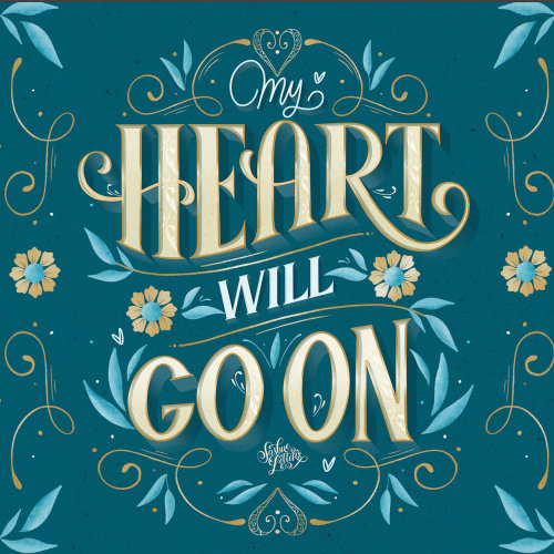 O design da tipografia do My Heart Will Go On