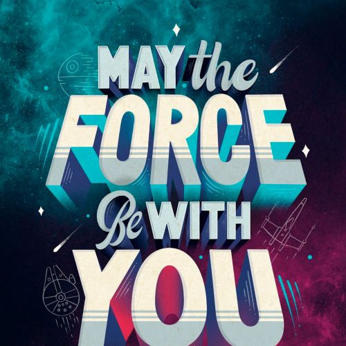 Lettering art of may the force be with you