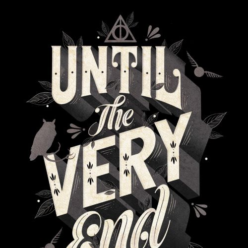 Lettering art of until the very end
