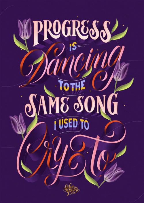 O progresso é dançar a mesma música que eu costumava chorar