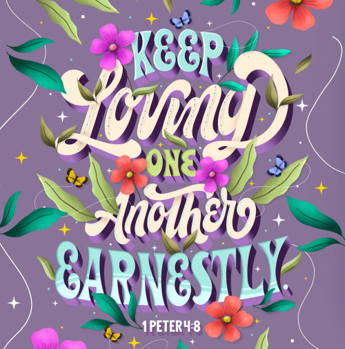 Keep Loving One Another Earnestly