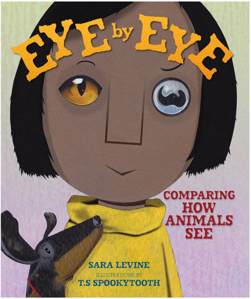 Book cover design of Eye by Eye: Comparing How Animals See