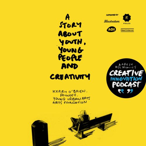 A story about youth and young people and creativity