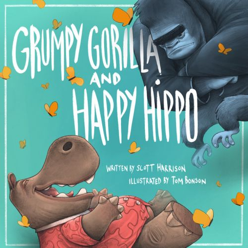 Grumpy Gorilla happy hippo book covers