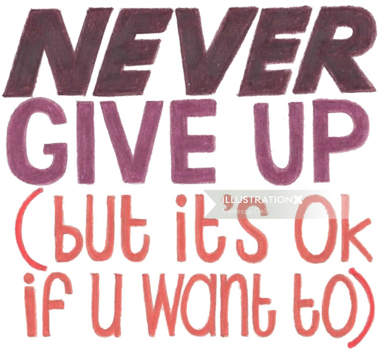 Lettering Never Give up