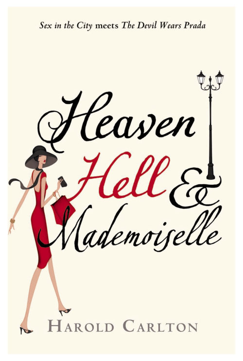 Harold Carlton's Heaven, Hell and Mademoiselle book cover. Chic French woman walking, lamp post deta