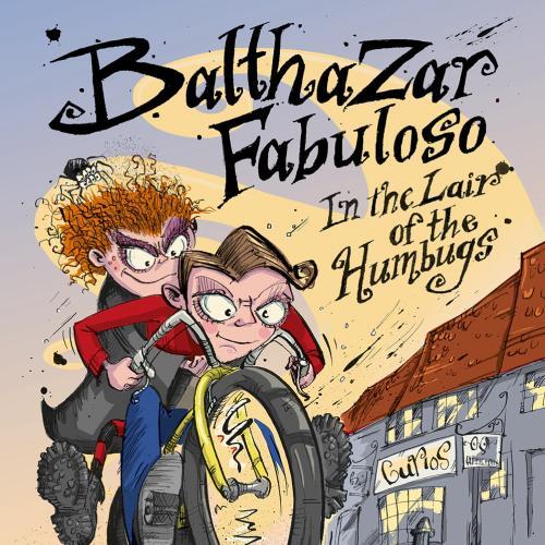 Balthazar Fabuloso在骗子的巢穴中