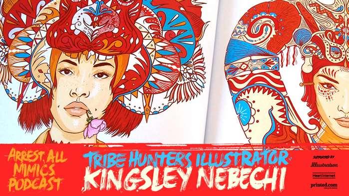 Podcast Arrest All Mimics: Kingsley Nebuchi
