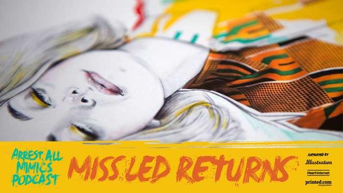 Podcast Arrest All Mimics: Miss Led revient