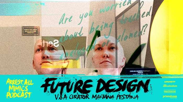Podcast Arrest All Mimics - Future Design