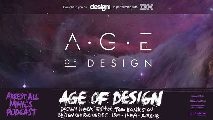 Arrest All Mimics Podcast: Age of Design by Ben Tallon