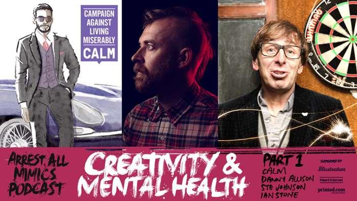 逮捕所有模仿者播客:第1部分-心理健康与创造力
