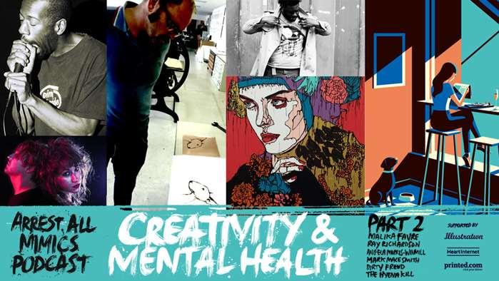 逮捕所有模仿者播客:第2部分-心理健康与创造力
