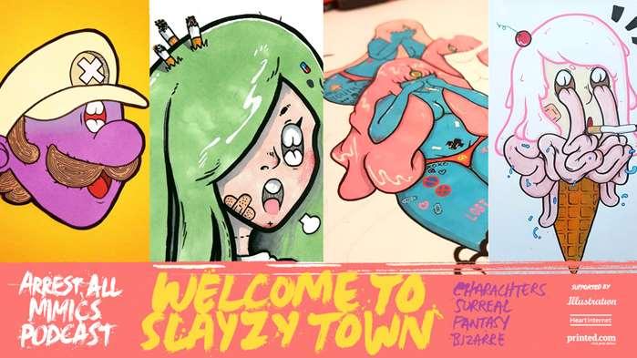 逮捕所有模仿者播客-Slayzytown