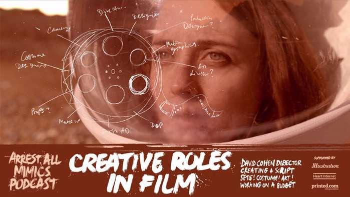 Podcast Arrest All Mimics: rôles créatifs dans le cinéma