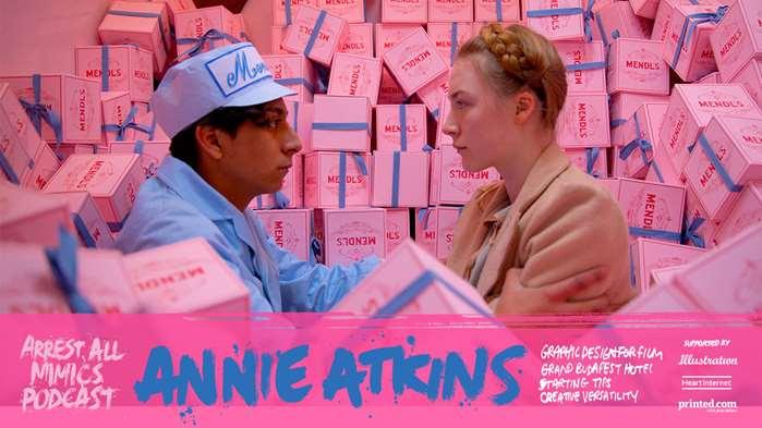 逮捕所有模仿者播客:安妮·阿特金斯(Annie Atkins)