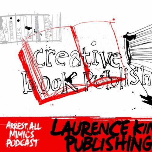 Arrest All Mimics Podcast: Creative Publishing