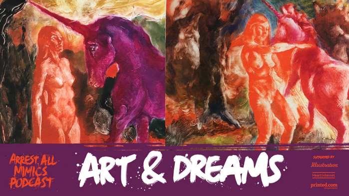 逮捕所有模仿者播客:艺术与梦想