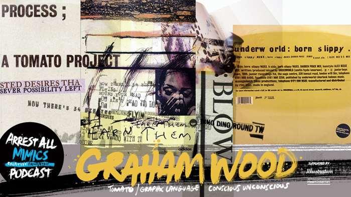 Podcast Arrest All Mimics: Graham Wood