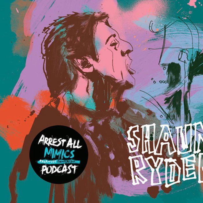 Arrest All Mimics Podcast: Shaun Ryder