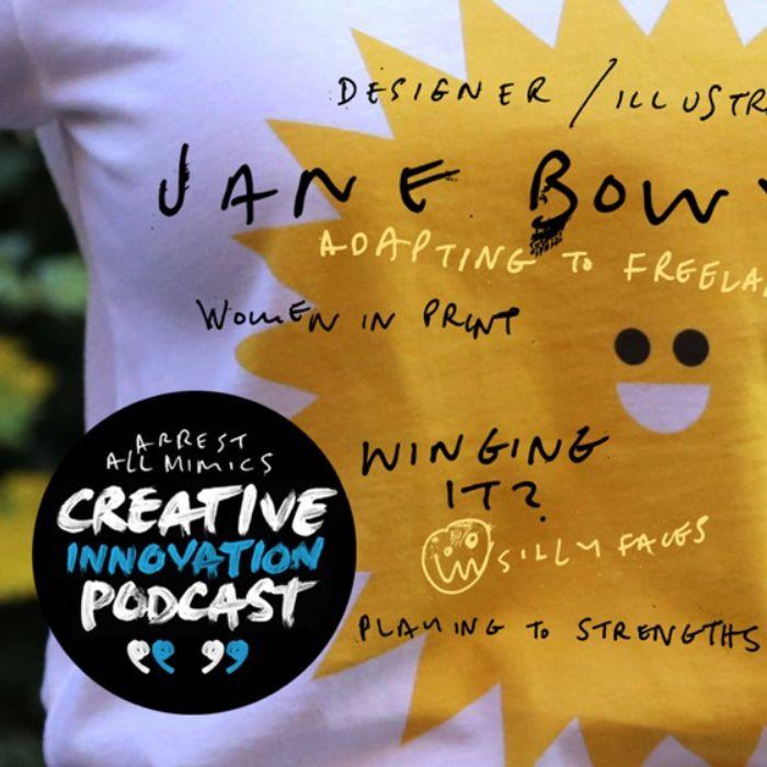 Arrest All Mimics Podcast: Jane Bowyer