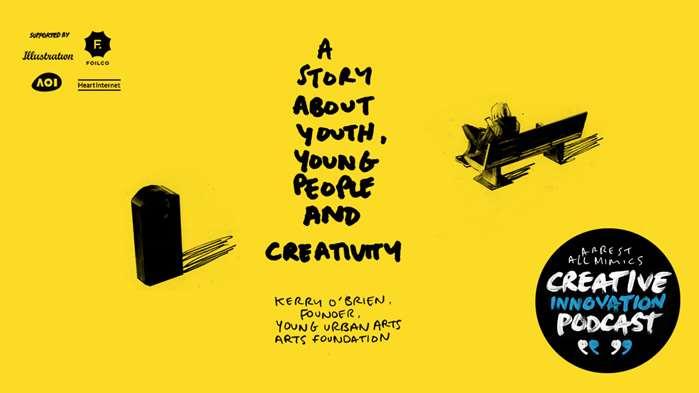 逮捕所有模仿者播客:青年,年轻人和创造力