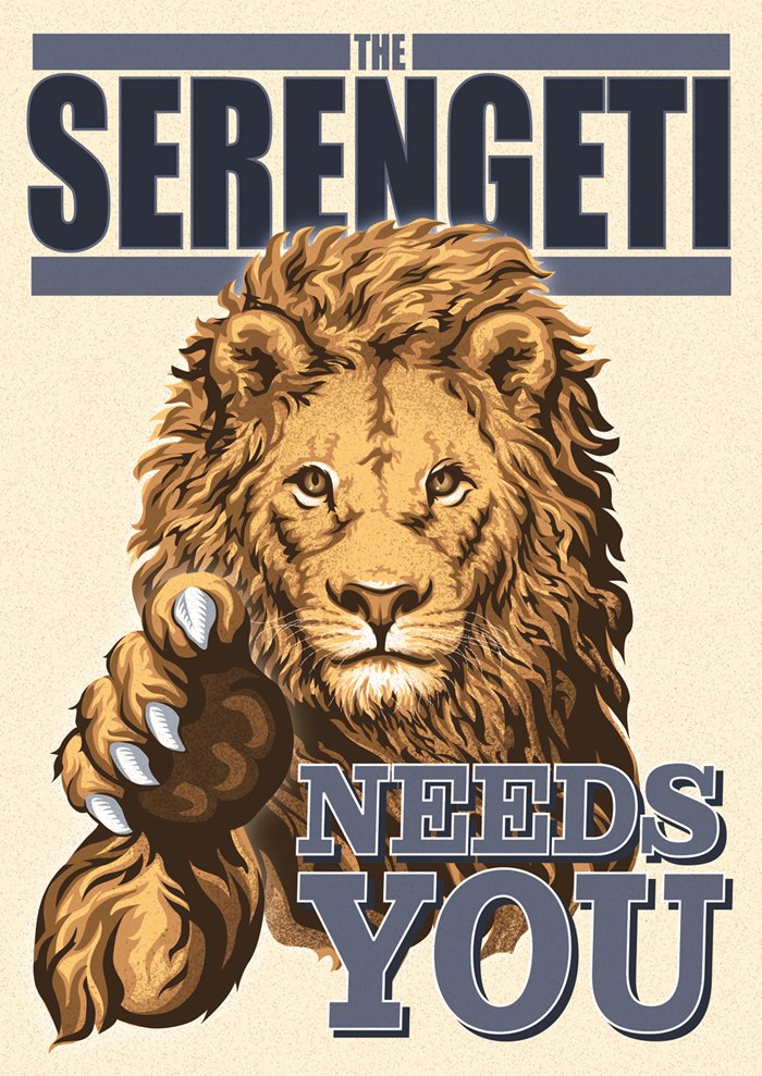 Poster design of The Serengeti Needs You to bring tourism back to his region