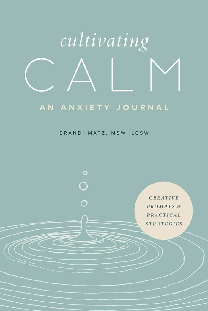 Cultivating Calm: An Anxiety Journal book cover design