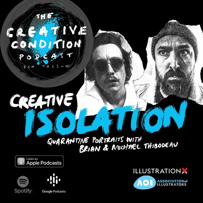 Creative Isolation: Brian and Michael Thibodeau talk isolation and quarantine portraits